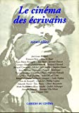Baecque, Antoine de: Le cinema des ecrivains (French Edition)