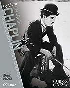 Charlie Chaplin by Jérôme Larcher