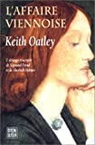 Keith Oatley: L'affaire viennoise (French Edition)