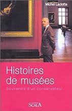 Histoires de musées : Souvenirs…