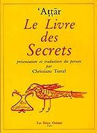 Le Livre des secrets by Farid al-Din Attar