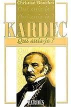 Kardec by Christian Bouchet