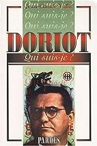 Doriot - Qui-suis-je ? by Jean-Claude Valla
