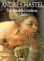 Le retable italien by André Chastel