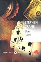 Blue Hotel by Stephen Crane