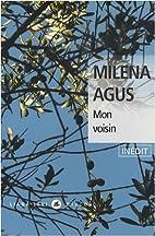 Mon voisin by Milena Agus