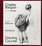Ackerman, Gerald: Charles Bargue and Jean-Léon Gérôme