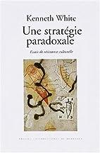 Une stratégie paradoxale: Essais de…