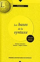 Les bases de la syntaxe: syntaxe…