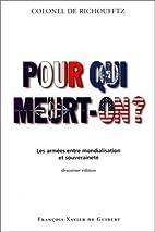 Pour qui meurt-on ? by Emmanuel de…