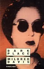 The Dark Place by Mildred Davis