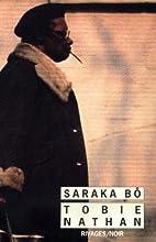 Saraka bô by Tobie Nathan
