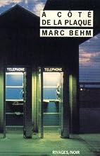 A côté de la plaque by Marc Behm