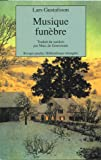 Gustafsson, Lars: Musique funèbre (French Edition)