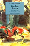 Willeford, Charles: Combats de coqs (French Edition)
