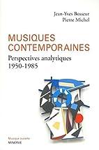 Musiques contemporaines : Perspectives…