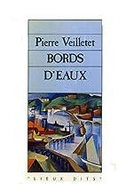 Bords d'eaux by Pierre Veilletet