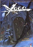 Xoco, tome 3 : Douze Rois-Démons by Mosdi