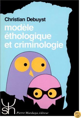 Modèle éthologique et criminologie