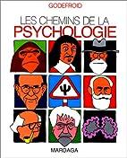 Les chemins de la psychologie by Jo…