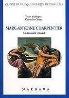 Marc-Antoine Charpentier : un musicien…