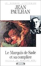 Le Marquis de Sade et sa complice ou les…