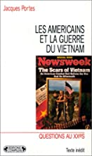 Les Américains et la guerre du Vietnam by…
