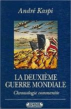 Chronologie commentée de la Seconde Guerre…