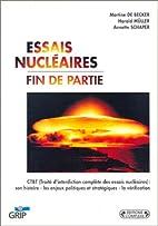 Essais nucléaires: fin de partie by Martine…