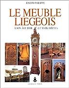Le meuble liégeois by Joseph Philippe