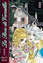 The Rose of Versailles, Volume 1 by Riyoko…