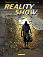 Reality Show, tome 3 : Interruption…