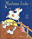 Kent, Jack: madame mooley