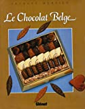 Mercier, Jacques: Le chocolat belge (Memoire d'entreprises) (French Edition)