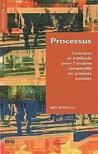 Processus : Concepts et méthode pour…