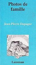 photos de famille by Jean-Pierre Dopagne