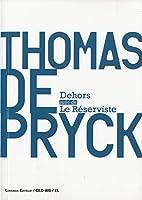 Dehors: Le Réserviste by Thomas…