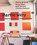 De Duve, Thierry: Marthe Wery a Debate In Painting (French Edition)
