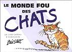 Le monde fou des chats by Bill Scott
