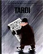 Tardi. Entretiens avec Numa Sadoul by…