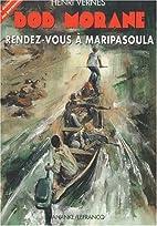 Bob Morane : Rendez-vous à Maripasoula by…