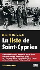 La liste de Saint-Cyprien : l'odyssée de…