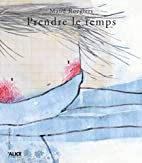 Prendre le temps by Maud Roegiers
