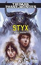 Styx by Eric Tasset