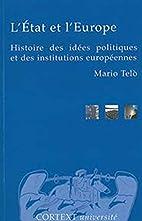 L'Etat et l'Europe : Histoire des idées…
