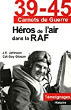 Gibson, Guy: Héros de l'air dans la RAF (French Edition)
