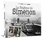 La Belgique de Simenon 101 scènes…