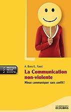 La communication non-violente : Mieux…