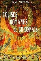 Eglises romanes du Brionnais by Henri…