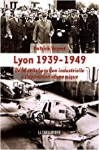 Lyon 1939-1949 : De la collaboration…